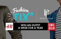 Get your awesome 'Fashion Fix' at Pacific Fair!